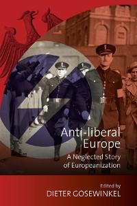 Cover Anti-liberal Europe