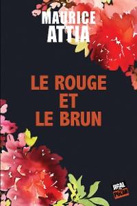 Cover Le rouge et le brun