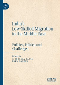 Cover India's Low-Skilled Migration to the Middle East