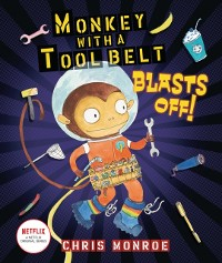 Cover Monkey with a Tool Belt Blasts Off!