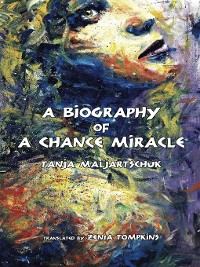 Cover A Biography of a Chance Miracle