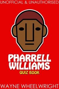 Cover Pharrell Williams Quiz Book