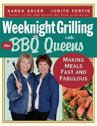 Cover Weeknight Grilling with the BBQ Queens