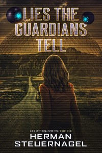 Cover Lies The Guardians Tell