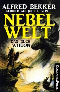 Cover Nebelwelt - Das Buch Whuon