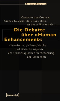 Cover Die Debatte über »Human Enhancement«