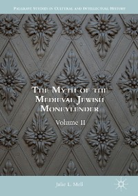Cover The Myth of the Medieval Jewish Moneylender
