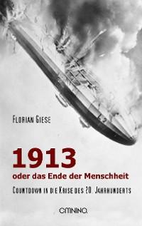 Cover 1913 - oder das Ende der Menschheit