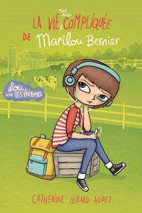 Cover La vie (tout aussi) compliquee de Marilou Bernier