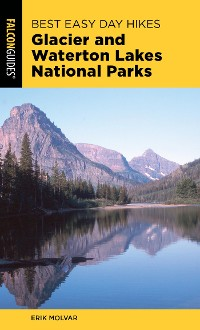 Cover Best Easy Day Hikes Glacier and Waterton Lakes National Parks