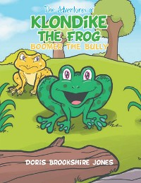 Cover The Adventures of Klondike the Frog