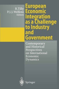 Cover European Economic Integration as a Challenge to Industry and Government