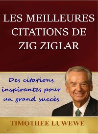 Cover Les meilleures citations de Zig Ziglar