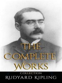 Cover Rudyard Kipling: The Complete Works