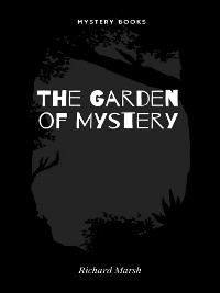 Cover The Garden of Mystery