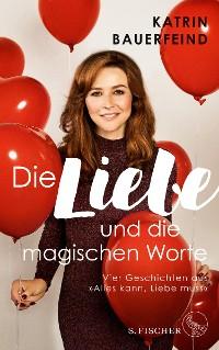 Cover Die Liebe und die magischen Worte