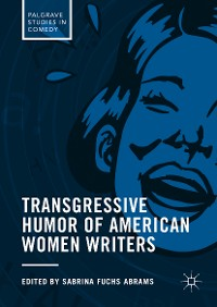 Cover Transgressive Humor of American Women Writers
