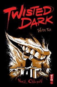 Cover Twisted Dark: Volume 2
