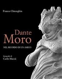 Cover Dante Moro, nel ricordo di un amico