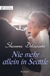 Cover Nie mehr allein in Seattle