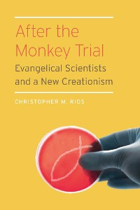Cover After the Monkey Trial