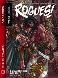 Cover Rogues! La maledizione del pollo e altre storie
