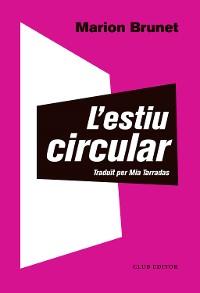 Cover L'estiu circular