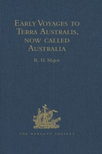 Cover Early Voyages to Terra Australis, now called Australia