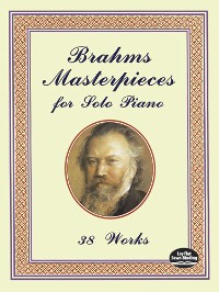 Cover Brahms Masterpieces for Solo Piano