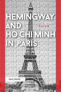 Cover Hemingway and Ho Chi Minh in Paris