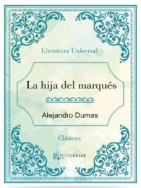 Cover La hija del marqués