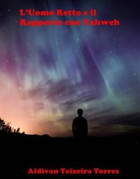 Cover L'Uomo Retto E Il Rapporto Con Yahweh