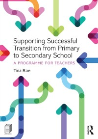 Cover Supporting Successful Transition from Primary to Secondary School