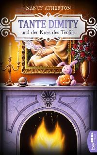 Cover Tante Dimity und der Kreis des Teufels