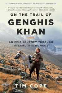Cover On the Trail of Genghis Khan