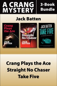 Cover Jack Batten's Crang Mysteries 3-Book Bundle