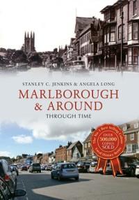 Cover Marlborough & Around Through Time