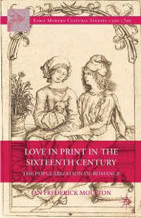Cover Love in Print in the Sixteenth Century