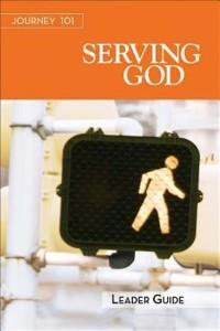 Cover Journey 101: Serving God Leader Guide