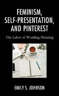 Cover Feminism, Self-Presentation, and Pinterest