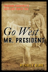 Cover Go West Mr. President