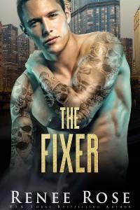 Cover The Fixer: A Dark Bratva Romance