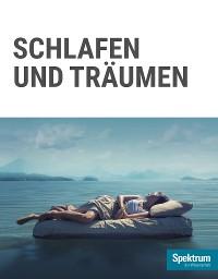 Cover Gehirn&Geist Dossier - Schlafen und Träumen