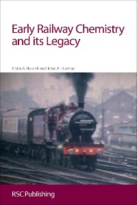 Cover Early Railway Chemistry and its Legacy