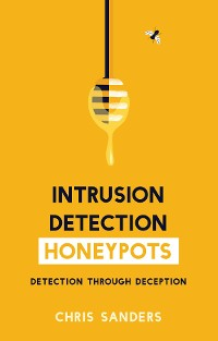 Cover Intrusion Detection Honeypots