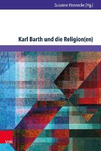 Cover Karl Barth und die Religion(en)