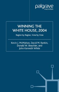 Cover Winning the White House, 2004