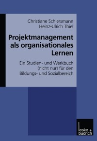 Cover Projektmanagement als organisationales Lernen