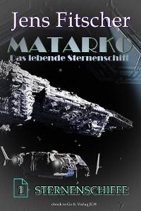 Cover Sternenschiffe (MATARKO 1)