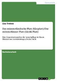 Cover Das münsterländische Platt (Kleiplatt)/Dat mönsterlänner Platt (kleisk Platt)